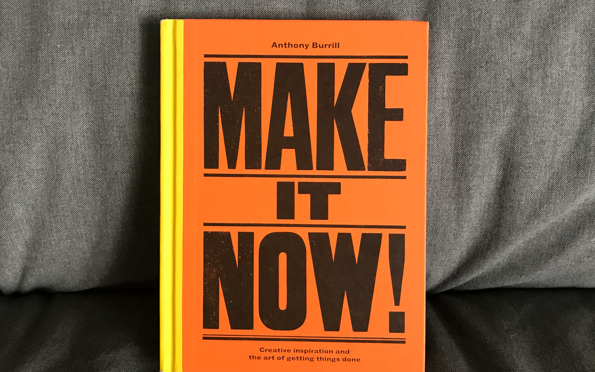 Buch-Review, MAKE IT NOW! von Anthony Burrill